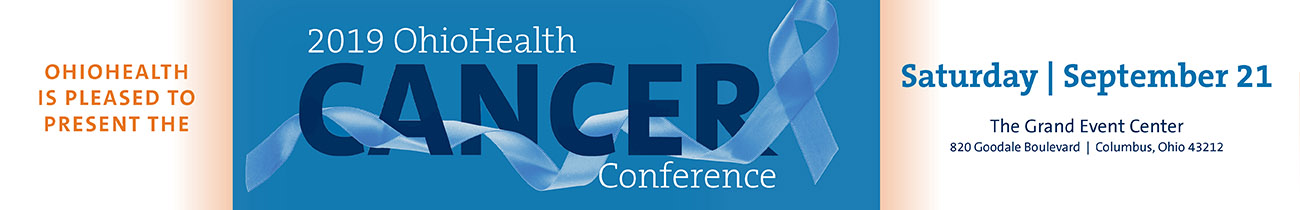 2019 OhioHealth Cancer Conference